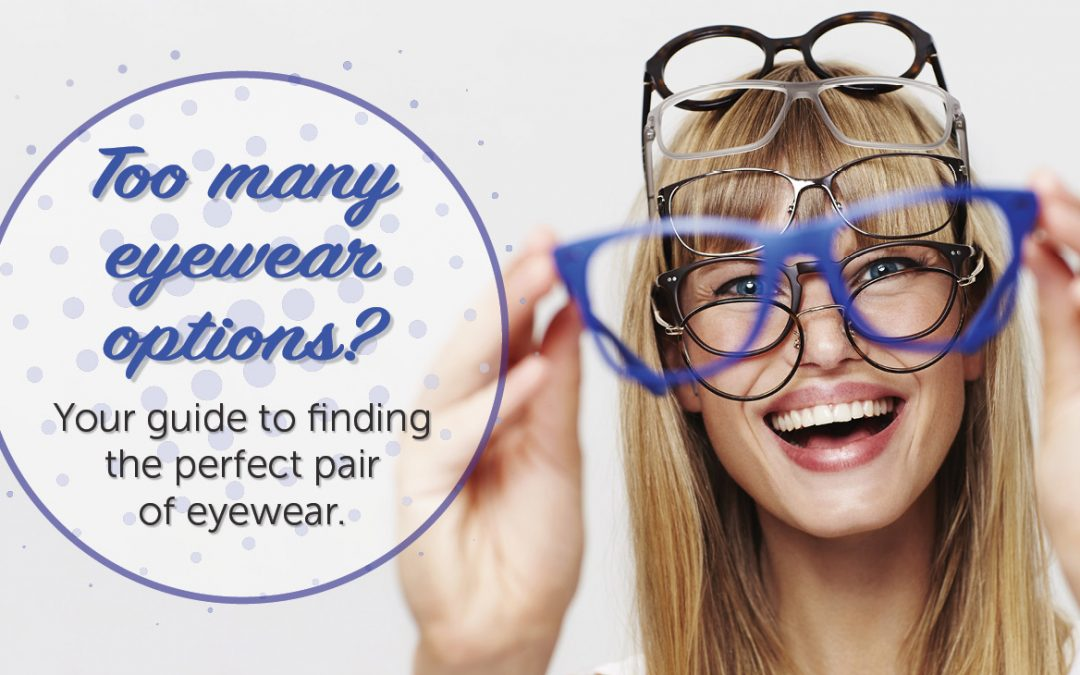 Your Guide to Eyewear
